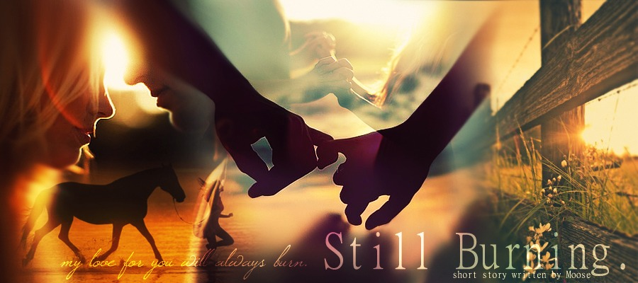 Still Burning - Chapter Twelve - The First Step