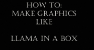How To Make Graphics Like Llama. -TUTORIAL-